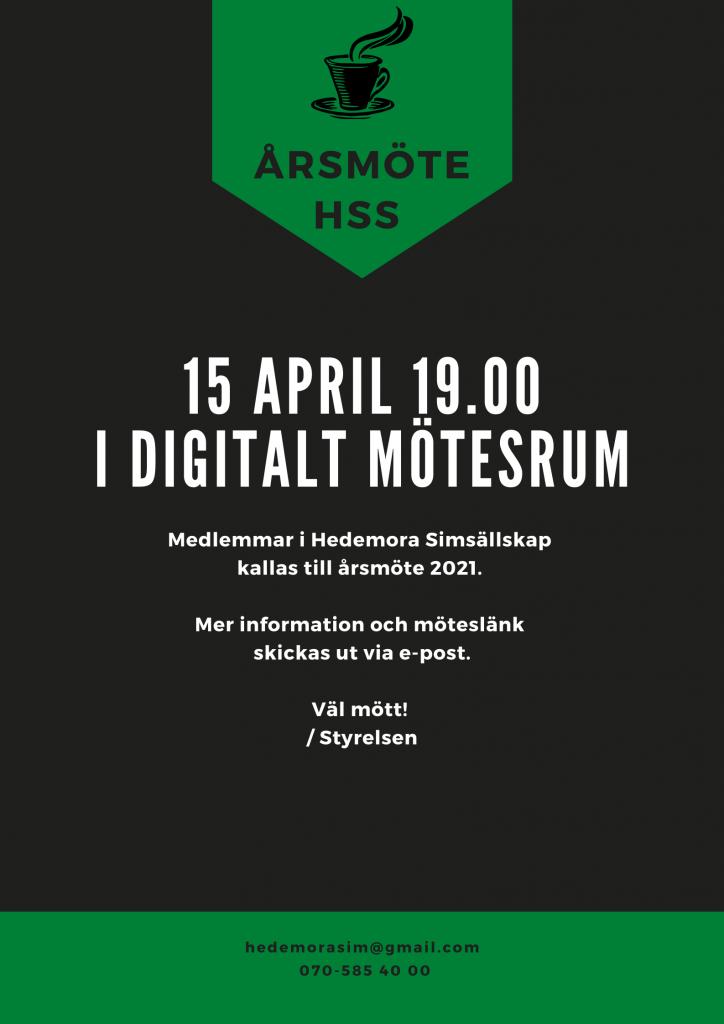 Årsmöte HSS 15 april 2021 19.00. Mer information och möteslänk skickas ut via e-post.